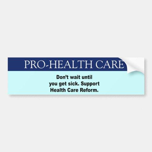 No espere hasta que usted consiga enfermo, atenció pegatina de parachoque