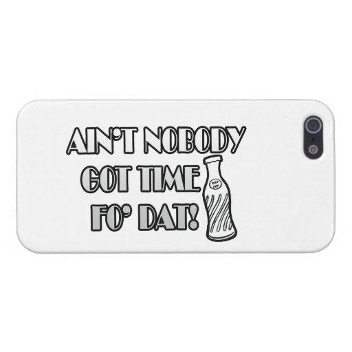 No está nadie el tiempo conseguido FO Dat iPhone 5 Fundas
