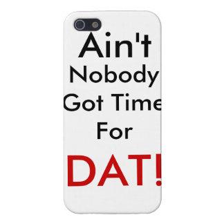 ¡No está nadie hora conseguida para DAT! iPhone 5 Protectores
