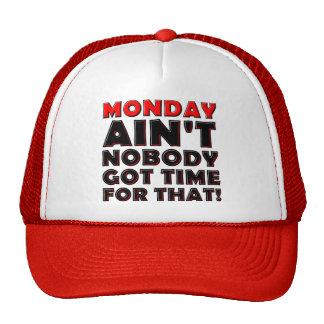 No está nadie hora conseguida para el gorra