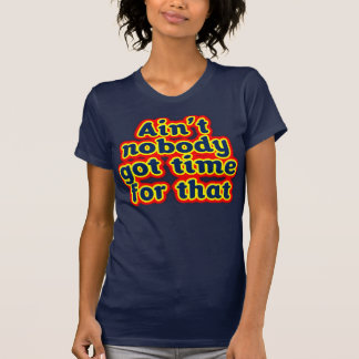 No está nadie hora conseguida para esa camiseta