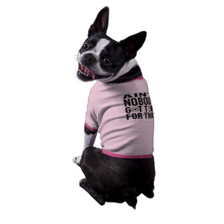 No está nadie hora conseguida para eso - incluso e camiseta de perrito