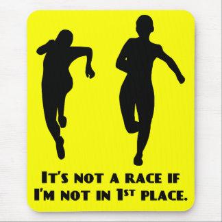 No estamos corriendo una carrera real a menos que alfombrilla de ratón
