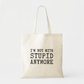 No estoy con estúpido más bolsas lienzo