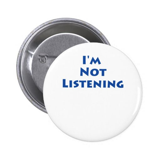 ¡No estoy escuchando! Pins
