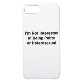 No estoy interesado en ser educado o heterosexual funda iPhone 7