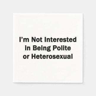 No estoy interesado en ser educado o heterosexual servilleta desechable