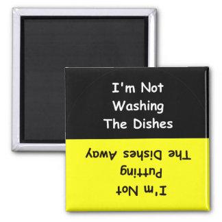 """""""No estoy lavando imán del lavaplatos de los plato"""