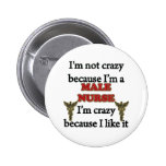 No estoy loco pin