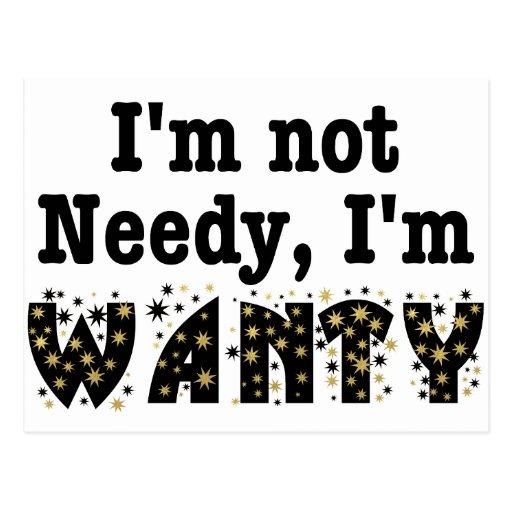 No estoy necesitado yo soy Wanty Postales