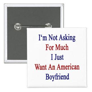 No estoy pidiendo mucho que apenas quiero a BO