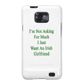No estoy pidiendo mucho que apenas quiero un Girlf Galaxy S2 Carcasa