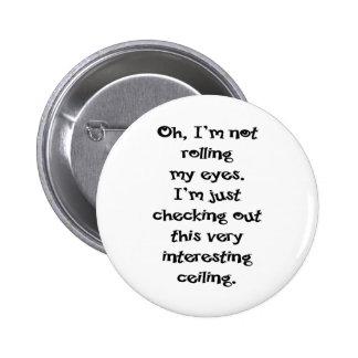 No estoy rodando mis ojos pins