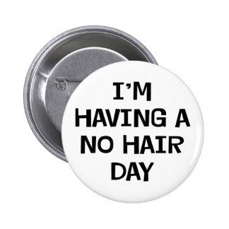 No estoy teniendo ningún pelo pins