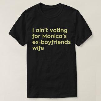 No estoy votando por la esposa de los Ex-novios de Remeras