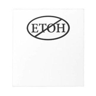 No ETOH Memo Notepads