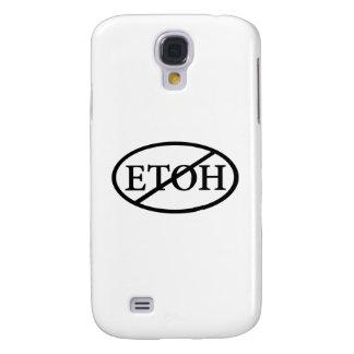 No ETOH Samsung S4 Case