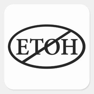 No ETOH Square Sticker