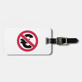 No Euro Luggage Tag