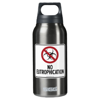 NO EUTROPHICATION INSULATED WATER BOTTLE