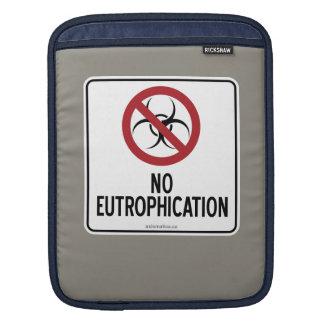 NO EUTROPHICATION SLEEVE FOR iPads