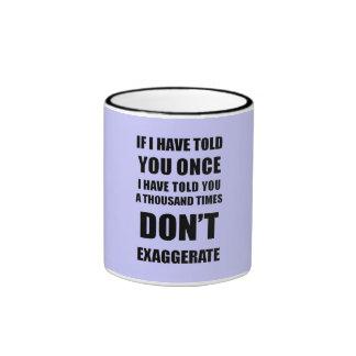 No exagere tazas de café