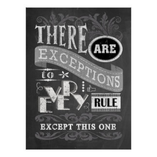 No Exceptions Chalkboard Poster