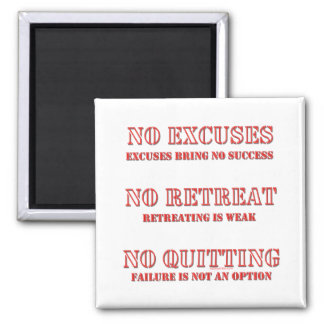 No Excuses. 2 Inch Square Magnet