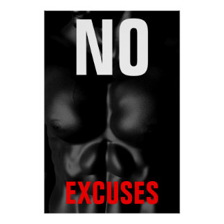 No Excuses Bodybuilding Fitness Inspirational Art Poster