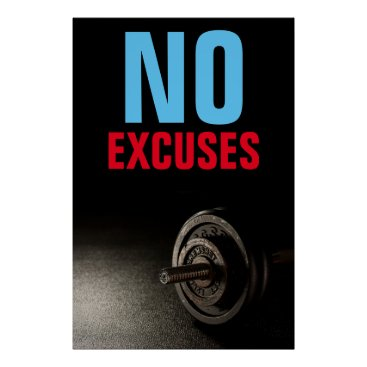 Art Themed No Excuses Bodybuilding Fitness Inspirational Poster