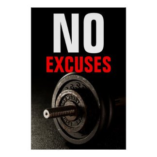 No Excuses Bodybuilding Inspirational Dumbell Poster