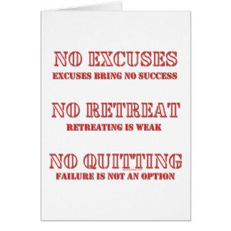 No Excuses. Card