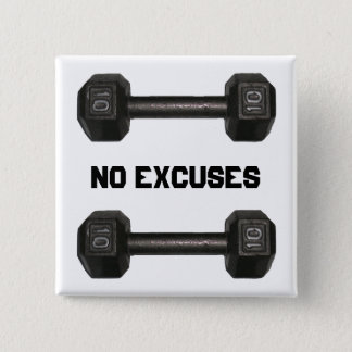 """No Excuses"" Dumbbell Button"