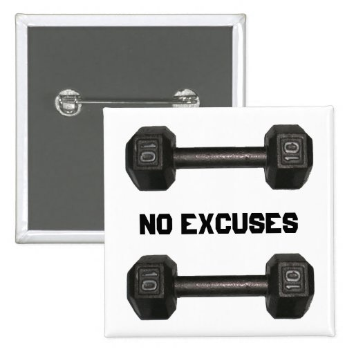 """""""No Excuses"""" Dumbbell Button"""