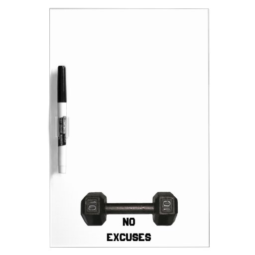 """""""No Excuses"""" Dumbbell Dry Erase Board"""