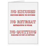 No Excuses. Greeting Cards