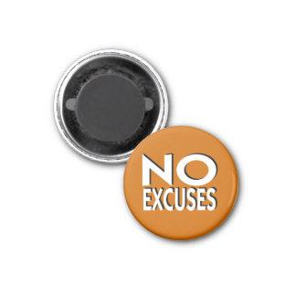 No Excuses motivational slogan Magnet