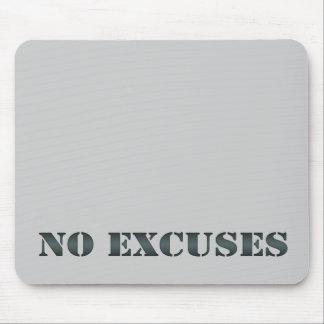 No Excuses Mousepad 1