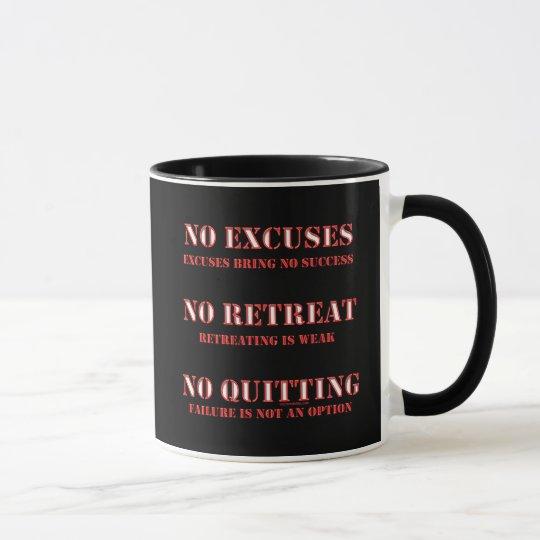 No Excuses. Mug