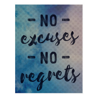 No Excuses - No Regrets - postcard