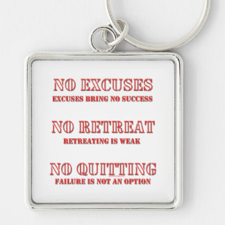 No Excuses. Silver-Colored Square Keychain