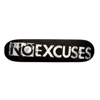 No Excuses Skateboard