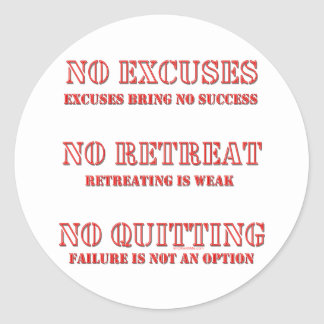 No Excuses Round Sticker