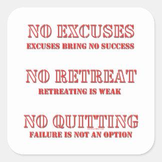 No Excuses Square Sticker