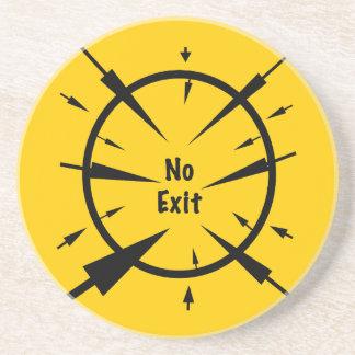 No Exit Drink Coaster