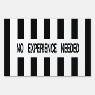 No Experience Needed Replacement Refs Design Sign