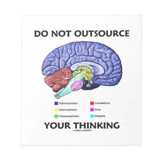 No externalice su pensamiento (la anatomía del blocs de notas