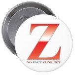 No Fact Zone - Zoner button