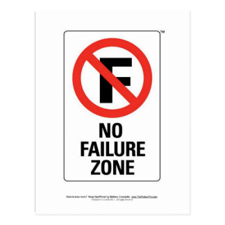 No FAILURE Zone - with Info Line.jpg Post Cards