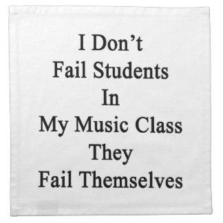 No fallo a estudiantes en mi clase de música que servilleta imprimida